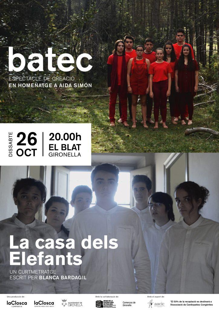 BATEC + LA CASA DELS ELEFANTS A GIRONELLA